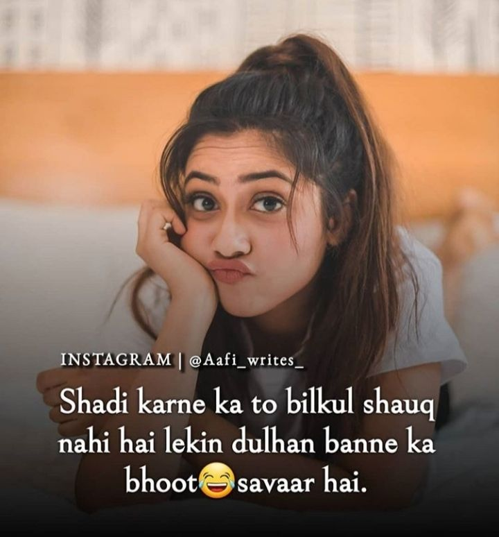 Bhoot Savaar Funny Girl Quotes Friends Quotes Funny Cute Funny Quotes