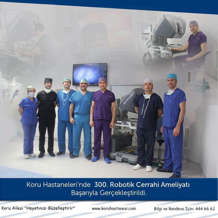 Koru Hastaneleri'nde 300. Robotik Cerrahi Ameliyatı Başarıyla Gerçekleştirildi... www.koruhastanesi.com #koruankara #koruhastanesi #robotikcerrahi #cerrahi #davinci