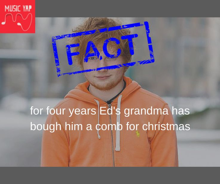 Ed Sheeran's Fact