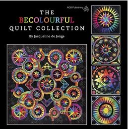 "The BeColourful Quilt Collection, a 11.5""x 11.5"" coffee table book; featuring more than 50 of Jacqueline's most beautiful quilts. ©BeColourful; by Jacqueline de Jonge"
