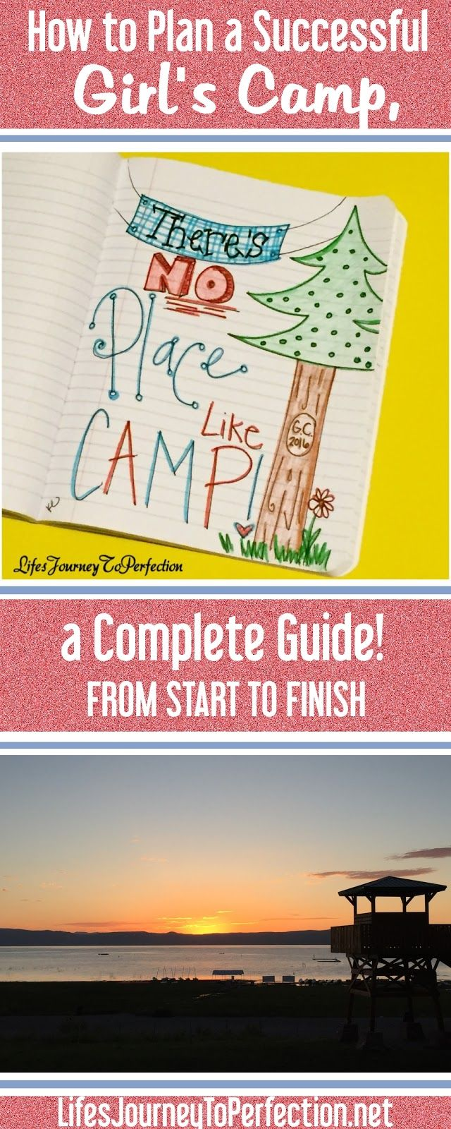 How to Plan a Successful Girl's Camp, a Complete Guide...