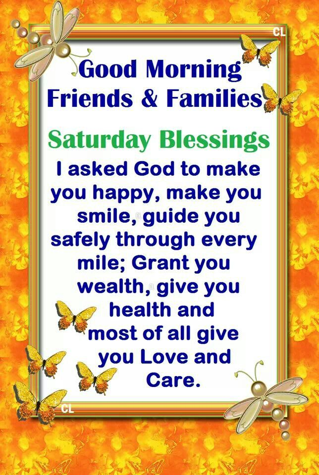 Good Morning Saturday With Quotes : Images about saturday blessings on pinterest help