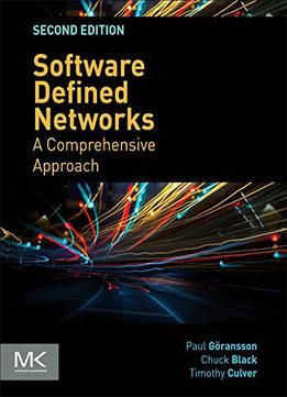 Software Defined Networks: A Comprehensive Approach 2nd Edition free ebook