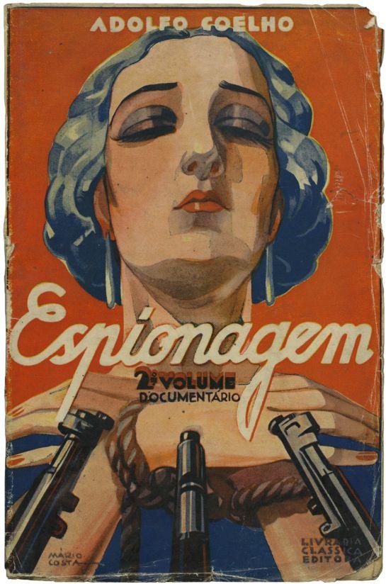Espionagem (2.ª volume), Adolfo Coelho, Livraria Clássica Editora, design Mário Costa, 1933
