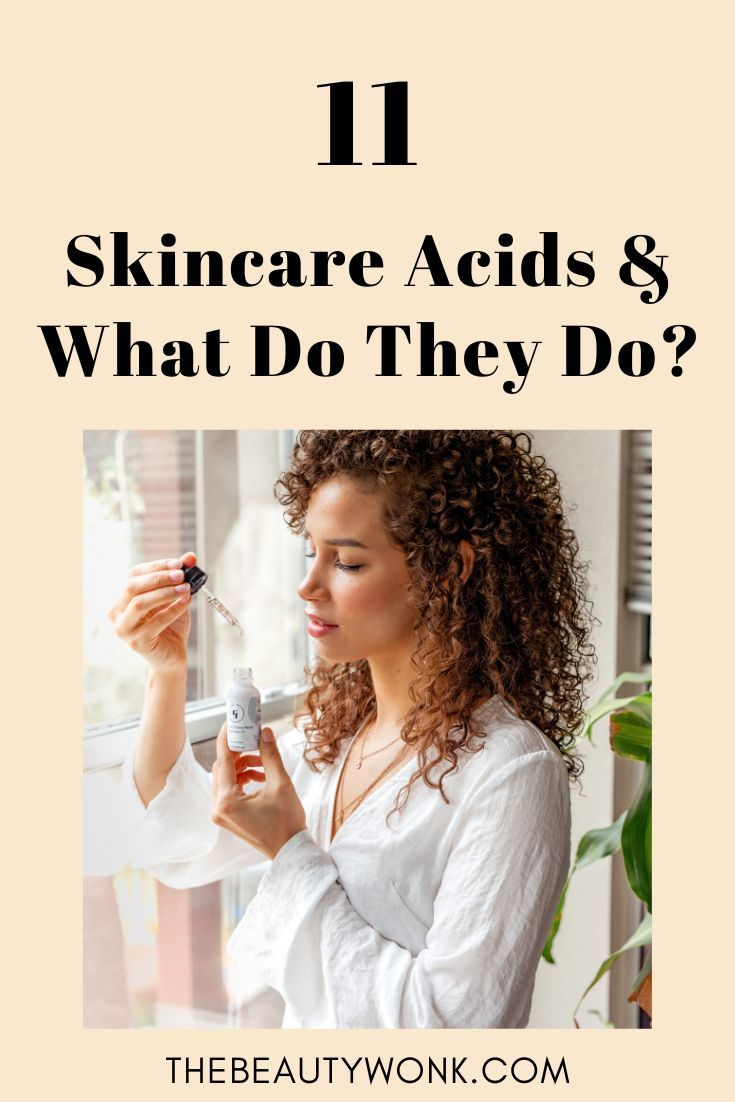 11 Skincare Acids What They Do How To Use Them In 2020 Skin Care Oily Skin Care Routine Dehydrated Skin