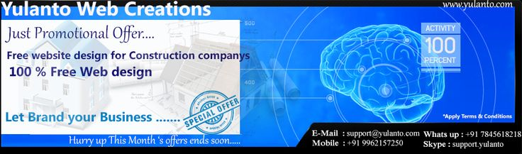 Promotional Offer !!! 100 % Free web design for construction business.. Hurry up ! Don't miss it... www.yulanto.com