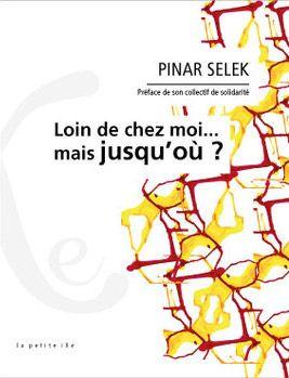 Loin de chez moi…mais jusqu'où ? – Pinar Selek