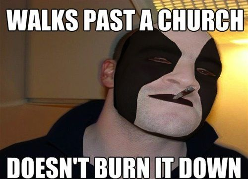 good guy black metal dude