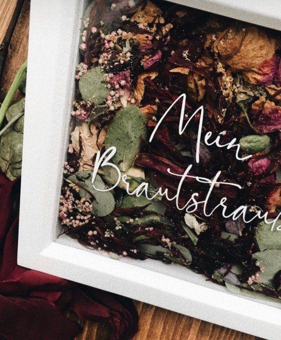 Hochzeitsstrauß für die Ewigkeit – Aufbewahrung Rahmen Blumenstrauß personalisiert klein
