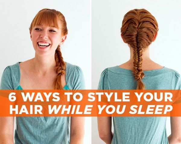 6 Ways to Style Your Hair While You Sleep  http://www.womenshealthmag.com/beauty/hairstyles-in-your-sleep