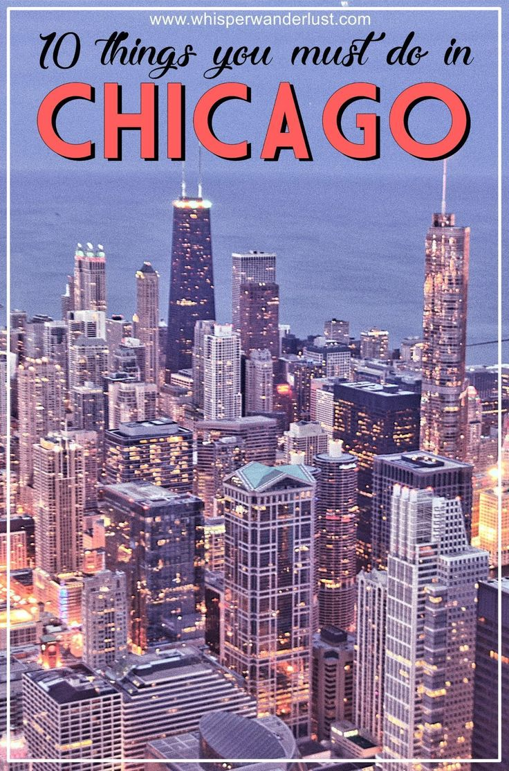 10 Things you must see & do in Chicago, Illinois   what to do in Chicago   Skydeck Chicago   what to see in Chicago   Illinois   USA   Travel USA   Chicago itinerary #TravelDestinationsUsaTop10
