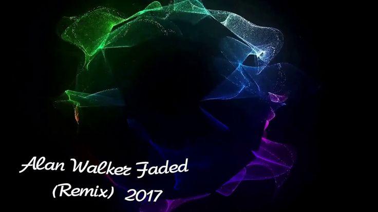 Alan Walker Faded Remix  2017