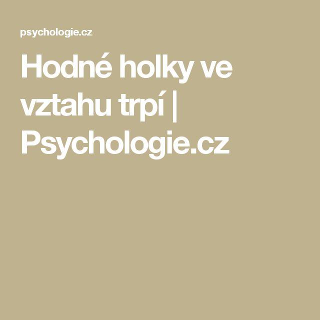 Hodné holky ve vztahu trpí | Psychologie.cz