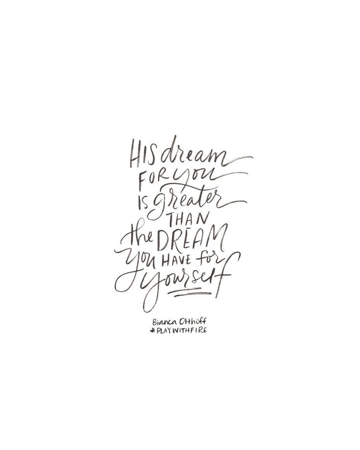 The PLAN He has for me is greater than the dreams I have for myself.