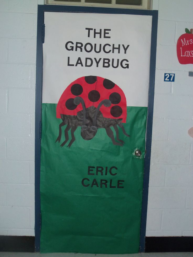 The Grouchy Ladybug Door Decorating Pinterest Eric