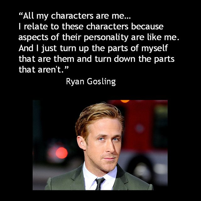 Movie Actor Quote - Ryan Gosling - Film Actor Quote #ryangosling reidrosefelt.com