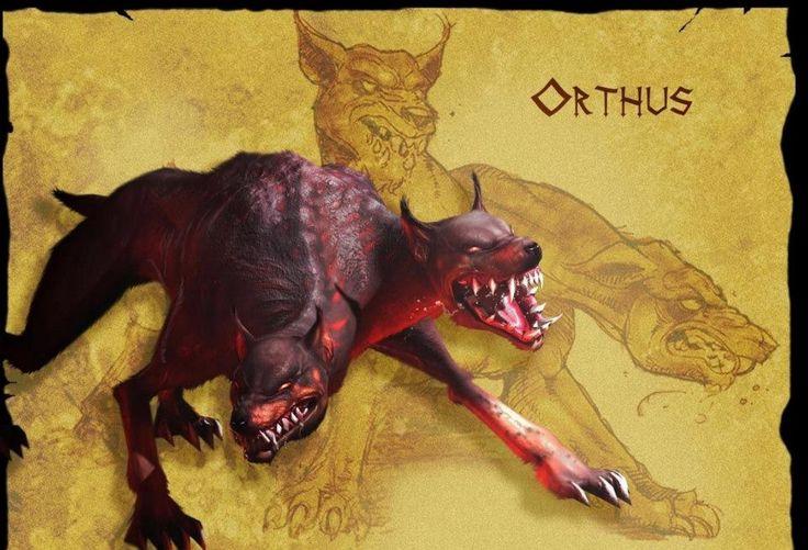 Ortro: era un perro de dos cabezas, hijo de Equidna y Tifón, hermano de Cerbero. Llamado también Ortos.