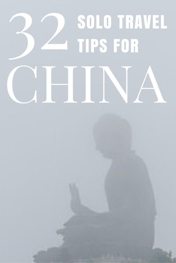 Solo Travel to China: 32 Tips You Need to Know http://solotravelerblog.com/solo-travel-to-china-tips/
