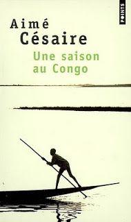 """""""Une saison au Congo"""" d'Aimé CESAIRE <3<3<3<3 PIÈCE DE THEATRE"""