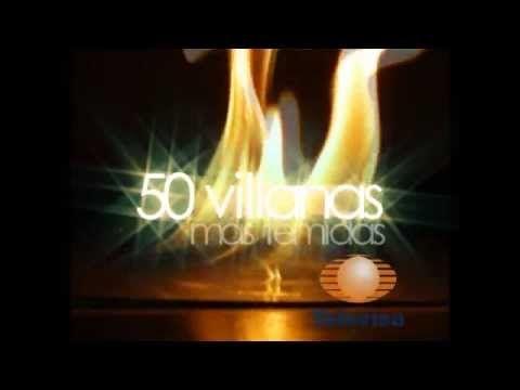 Las 50 villanas más temidas de las Telenovelas (Televisa) HD