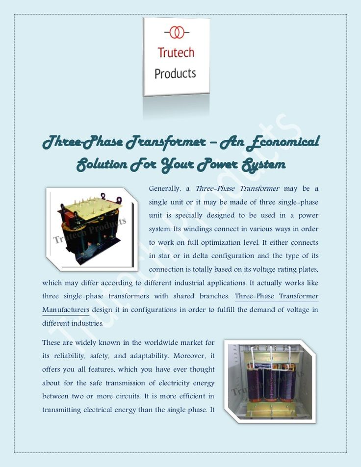 Three Phase Transformer An Economical Solution For Your Power System