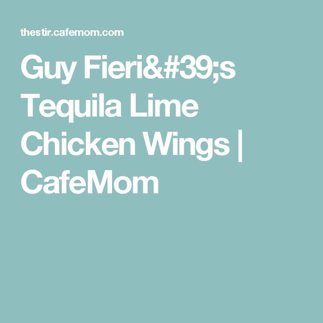 Guy Fieri S Tequila Lime Chicken Wings