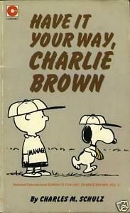 """Have it Your Way, Charlie Brown (Coronet Books)"" av Charles M Schulz"