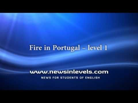 Fire in Portugal – level 1 | News in Levels