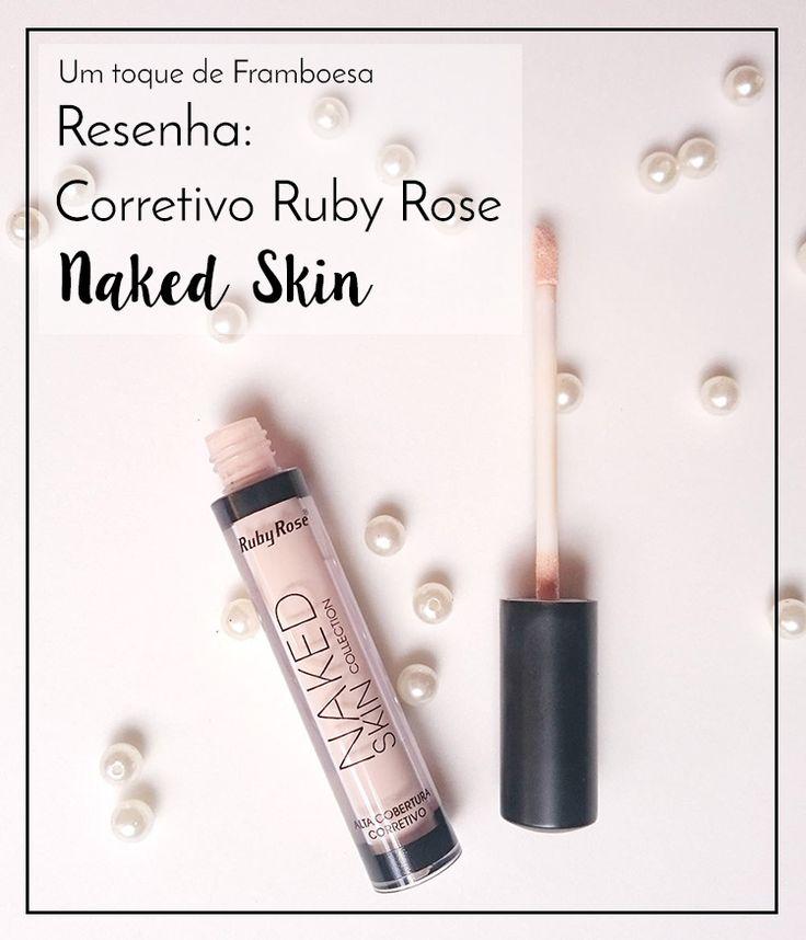 Resenha completa sobre o corretivo facial Naked Skin da Ruby Rose, um dos queridinhos da internet atualmente. Vale mesmo a pena? A qualidade é boa? Clique e descubra.