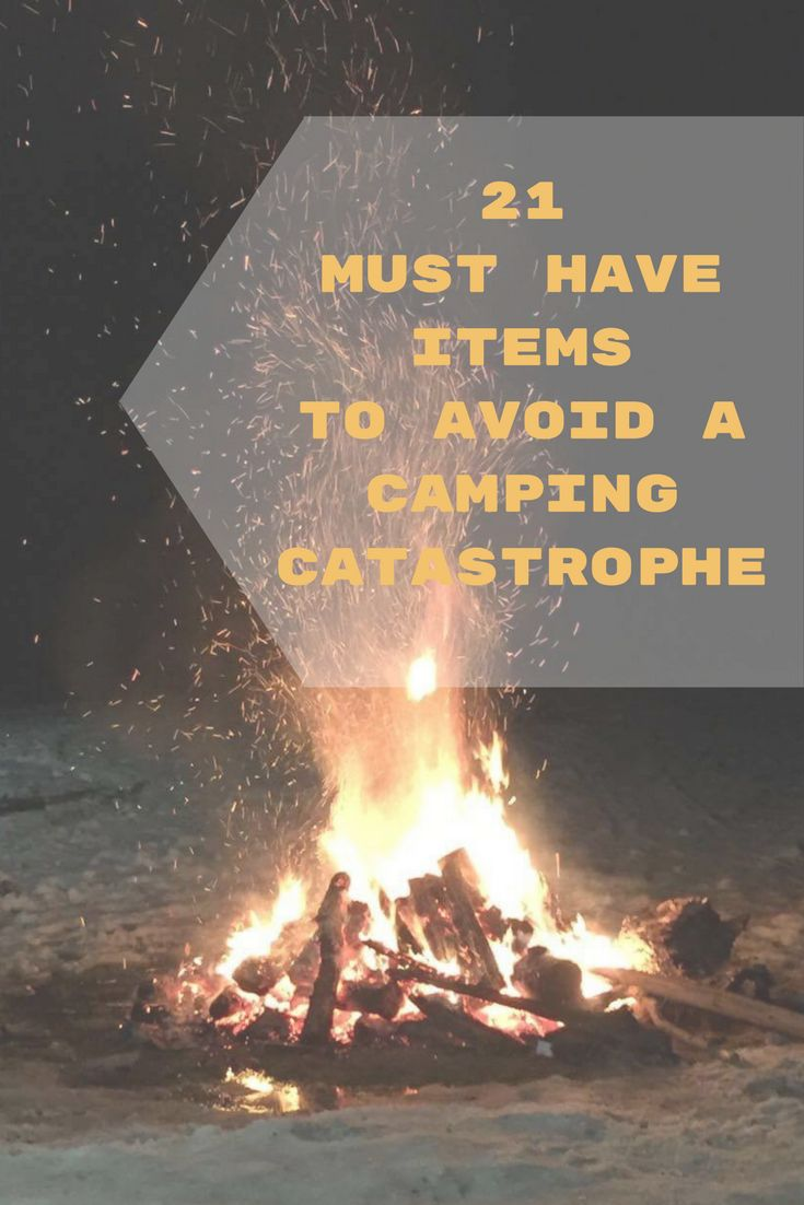 A comprehensive list of must-have camping items to prevent a camping catastrophe and make your next camping trip the best one yet!