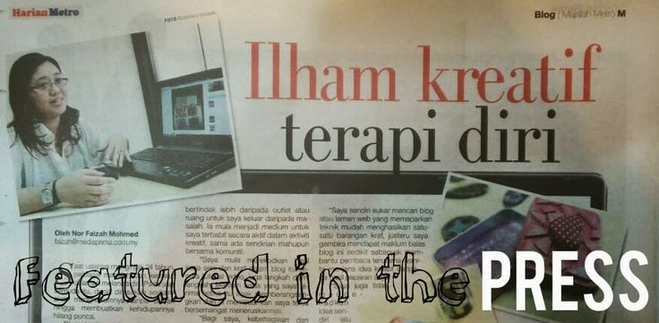 The Artsy Craftsy featured by the Press Harian Metro Msia and Pixlr Blog
