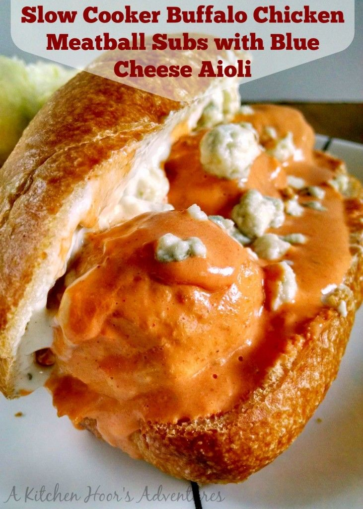 ... Slow Cooker Buffalo Chicken Meatball Sliders with Blue Cheese Aioli