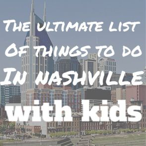 The ULTIMATE list of things to do in Nashville with kids! Whether