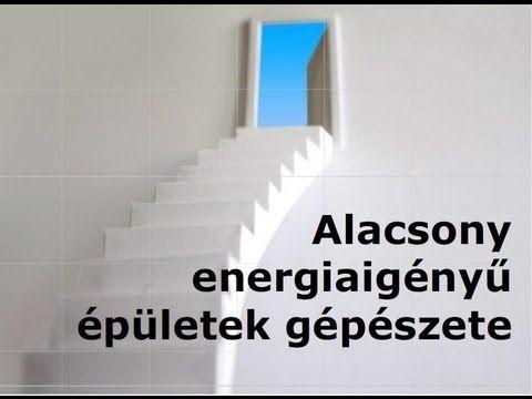 Alacsony energiaigényű épületek - YouTube