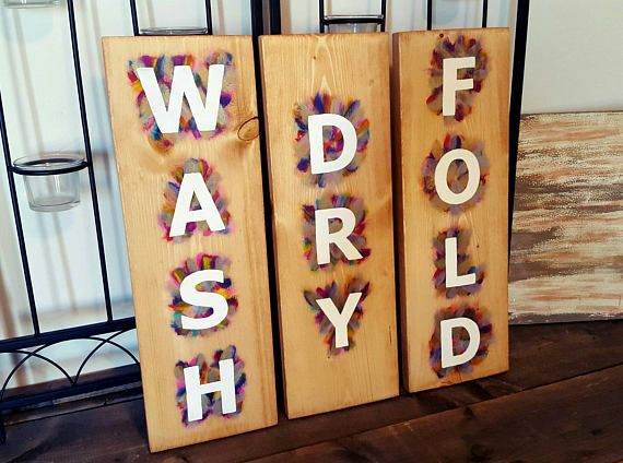 Check out this item in my Etsy shop https://www.etsy.com/ca/listing/523681766/wash-dry-fold-laundry-room-decor-pop-of