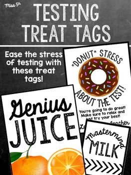"Ease the stress of testing with these treat tags! *""Donut"" stress sign*Genius Juice*Mastermind MilkHead over to my Instagram to see a picture of these tags in use! :)"