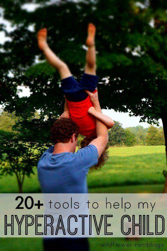 20+ ways to help a hyperactive child.
