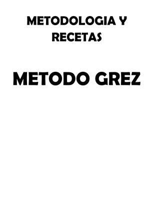 Resumen Método Grez  https://www.facebook.com/groups/metodogrezchile/