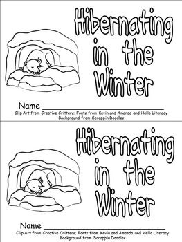 "This emergent reader little book will help young students in your kindergarten class practice early reading skills, while learning about animals that hibernate!!  Throughout the book, students learn about animals that hibernate in the winter. The following vocabulary words are included: hibernate, winter, bear, woodchuck, frog, turtle, snake, bats, and children.  The book follows the pattern, ""Look at the... It can hibernate in the winter."" to support emerging readers."