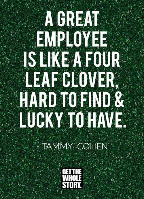 St. Patrick's Day quote for employee recognition by #TammyCohen