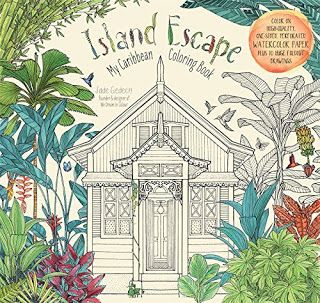 Island Escape, My Caribbean Coloring Book by Jade Gedeon - Review by Color…