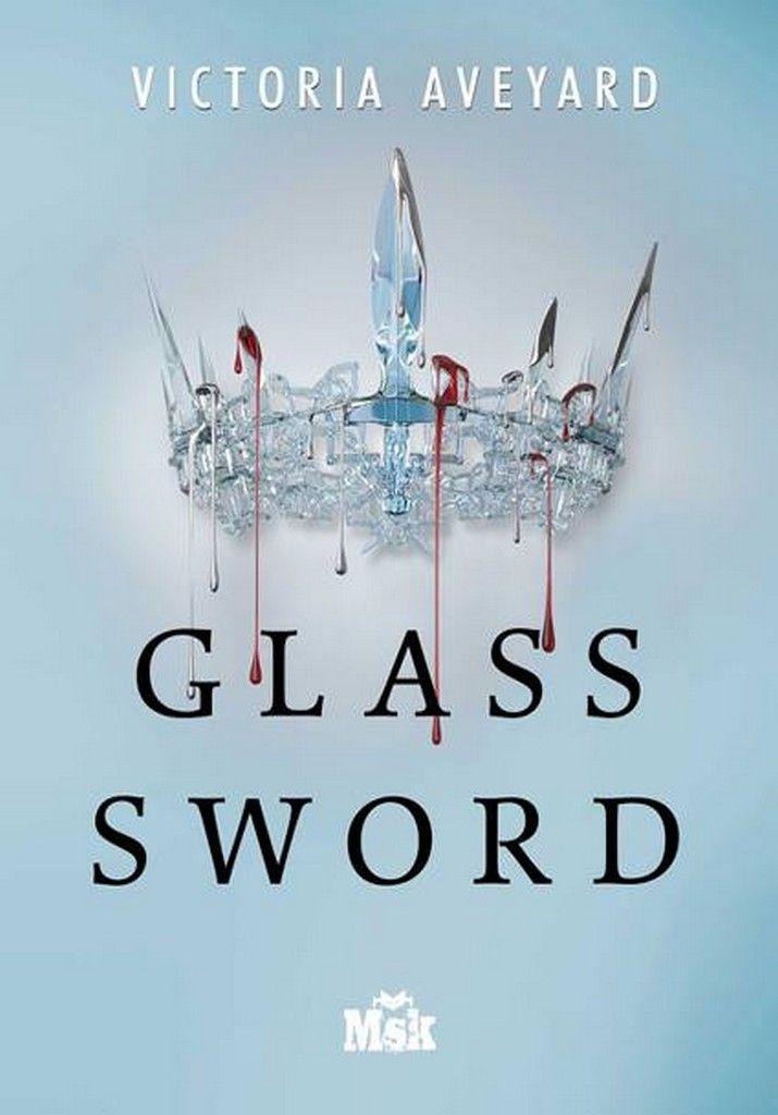 Glass Sword tome 2 Red Queen de Victoria Aveyard