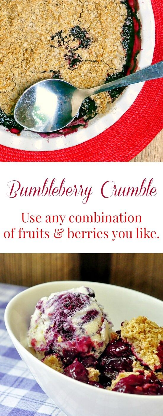 Bumbleberry Crumble - a terrific summertime recipe or even a freezer cleaner at any time of year. Use any combination of berries or chopped summer fruits you like.