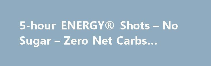 5-hour ENERGY® Shots – No Sugar – Zero Net Carbs #energy http://energy.remmont.com/5-hour-energy-shots-no-sugar-zero-net-carbs-energy-2/  #energy # Made for hard working people Finding the energy for work and family responsibilities is hard enough. Throw in a second job, go back to school, or simply have […]