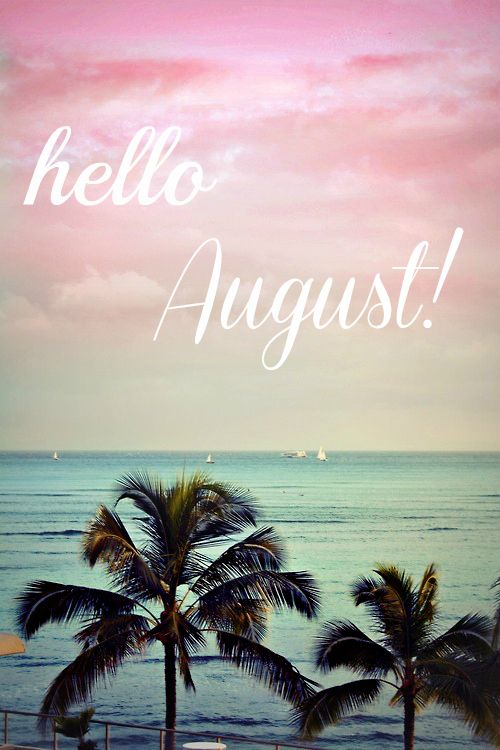 Lovely Hello August More