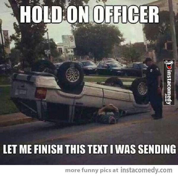 Hold on officer | Instacomedy | Pinterest