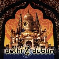 Foot-stomping fusion of Celtic and North Indian music, with a heavy dose of electronica. Delhi 2 Dublin