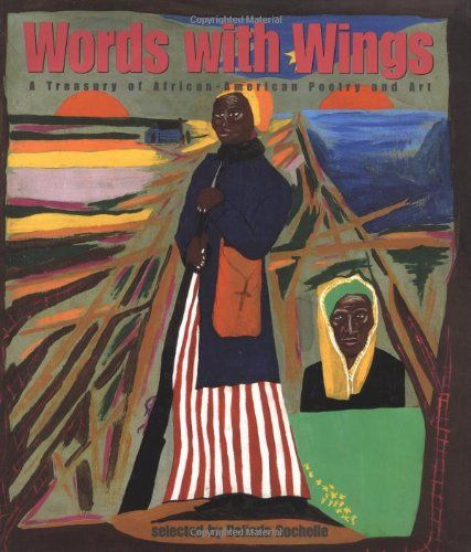 Teach the Comprehension Skills & Strategies: Author's Purpose, Figurative Language, Genre, Main Idea, Theme, Voice with Words with Wings: A Treasury of African-American Poetry and Art