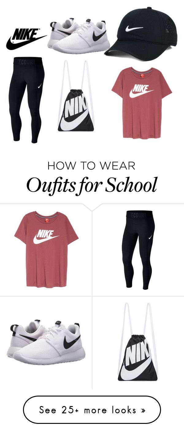 """""""Untitled #55"""" by sarahx11 on Polyvore featuring NIKE #schooloutfits"""