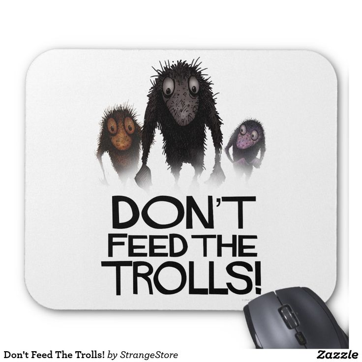 Don't Feed The Trolls! Mouse Pad from #StrangeStore